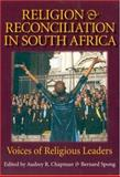 Religion and Reconciliation in South Africa, Audrey R. Chapman, 1932031286