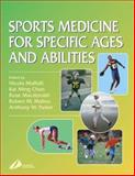 Sports Medicine for Specific Ages and Abilities, Maffulli, Nicola and Chan, K. M., 0443061289