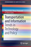 Transportation and Information : Trends in Technology and Policy, Thakuriah, Piyushimita Vonu and Geers, D. Glenn, 1461471281