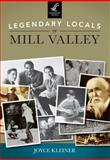 Legendary Locals of Mill Valley, Joyce Kleiner, 1467101281