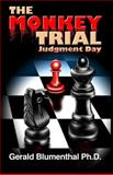 The Monkey Trial, Gerald Blumenthal, 1490321284