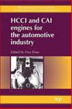 HCCI and CAI Engines for the Automotive Industry, Zhao, Hua, 1845691288