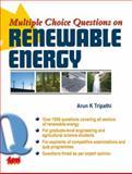 Multiple Choice Questions on Renewable Energy, Tripathi, Arun K., 8179931285