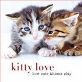 Kitty Love, Sterling Publishing Co., Inc., 145491128X