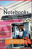 The Notebooks, Warren F. Chutima T., 1479761281