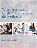 Wills, Trusts, and Estate Administration, Montante, Jennifer, 0132151294