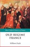 Old Regime France, 1648-1788