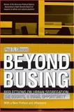 Beyond Busing : Reflections on Urban Segregation, the Courts, and Equal Opportunity, Dimond, Paul R., 0472031295