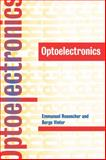 Optoelectronics, Rosencher, Emmanuel and Vinter, Borge, 0521771293
