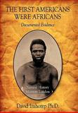 The First Americans Were Africans, David Imhotep, 1456711296