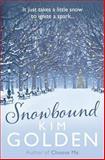 Snowbound, Kim Golden, 1468141295