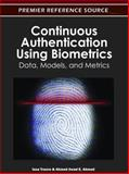 Continuous Authentication Using Biometrics : Data, Models, and Metrics, Issa Traore, 1613501293