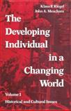 The Developing Individual in a Changing World : Historical and Cultural Issues, , 0202361292