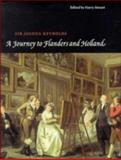 A Journey to Flanders and Holland, Reynolds, Joshua, 0521451299