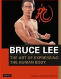 The Art of Expressing the Human Body, Bruce Lee and John Little, 0804831297