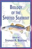 Biology of the Spotted Seatrout, , 0849311292