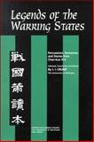 Legends of the Warring States : Persuasions, Romances, and Stories from Chan-kuo Ts'e, Crump, J. I., 0892641290