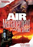 Air Management for the Fire Service, Gagliano, Mike and Bernocco, Steve, 1593701292