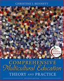 Comprehensive Multicultural Education : Theory and Practice (with MyEducationLab), Bennett, Christine I., 0131381296