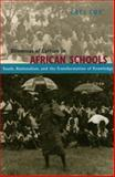 Dilemmas of Culture in African Schools : Youth, Nationalism, and the Transformation of Knowledge, Coe, Cati, 0226111296