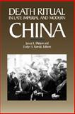 Death Ritual in Late Imperial and Modern China, Watson, James L., 0520071298