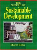 The Nature of Sustainable Development, Sharon Beder, 0908011296