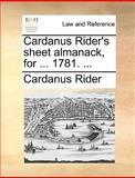 Cardanus Rider's Sheet Almanack, For 1781, Cardanus Rider, 1140951297