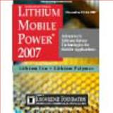 3rd Annual International Lithium Mobile Power 2007 Spiral Bound and CD-ROM,, 1594301298