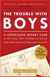 The Trouble with Boys, Peg Tyre, 0307381293