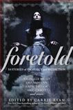 Foretold, , 0385741294