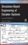Simulation-Based Engineering of Complex Systems, Clymer, John R. and Clymer, 047040129X