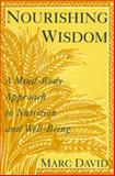 Nourishing Wisdom, Marc David, 0517881292