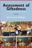 Assessment of Giftedness : A Concise and Practical Guide, Second Edition, Milligan, Lamb and Lamb Milligan, Julie, 0982401299