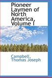 Pioneer Laymen of North America, Campbell Joseph, 1113451297