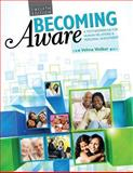 Becoming Aware : A Text/Workbook for Human Relations and Personal Adjustment, Walker, Velma, 1465211292