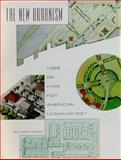 The New Urbanism : Hope or Hype for American Communities?, Fulton, William, 1558441298