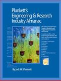 Plunkett's Engineering and Research Industry Almanac 2009 : Engineering and Research Industry Market Research, Statistics, Trends and Leading Companies, Plunkett, Jack W., 1593921292