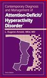 Contemporary Diagnosis and Management of Attention-Deficit/Hyperactivity Disorder, Arnold, L. Eugene, 1931981299