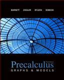 Precalculus : Graphs and Models, Barnett, Raymond A. and Ziegler, Michael R., 007722129X