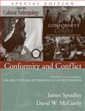 Conformity and Conflict : Readings to Accompany Miller, Cultural Anthropology, McCurdy, David W. and Spradley, James, 0205541291