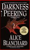 Darkness Peering, Alice Blanchard, 0553581295