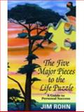 The Five Major Pieces to the Life Puzzle, Jim Rohn, 0981951295