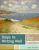 Steps to Writing Well with Additional Readings, Wyrick, Jean, 1133311296