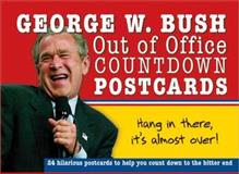 George W. Bush Out of Office, Sourcebooks, Inc., 1402211295