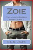 Zoie, E. L. R. Jones, 149438129X