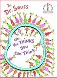 Oh, the Thinks You Can Think!, Dr. Seuss, 0394931297