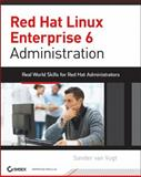 Red Hat Enterprise Linux 6 Administration, Sander van Vugt, 1118301293
