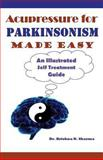 Acupressure for Parkinsonism Made Easy, Krishna Sharma, 1481261290