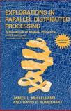Explorations in Parallel Distributed Processing - Macintosh Version : A Handbook of Models, Programs, and Exercises, McClelland, James L. and Rumelhart, David E., 0262631296