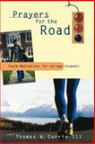 Prayers for the Road, Thomas W. Currie, 066450129X